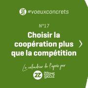 Choisir la coopération plus que la compétition