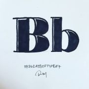 36 DAYS OF TYPE 07 B