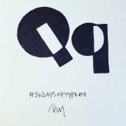 36 DAYS OF TYPE 07 Q