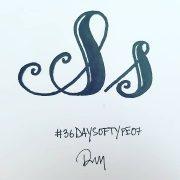 36 DAYS OF TYPE 07 S
